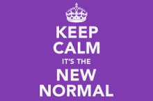 Keep Calm It's the New Normal
